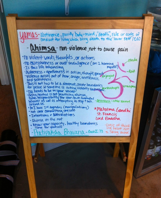 The board at Yoga at Tiffany's is all about Ahimsa.